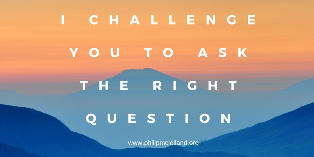 i challengeyou to ask the right question-2