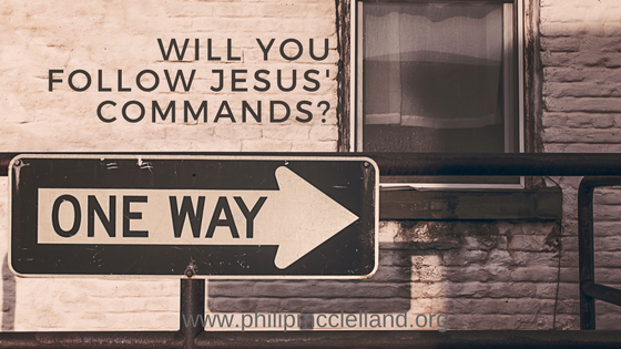 will you follow jesus' commands?