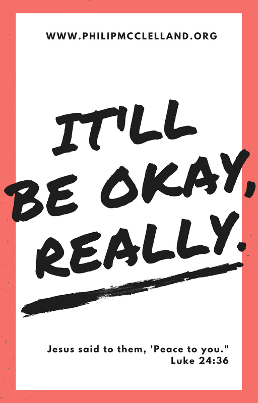 It'll be okay, really.